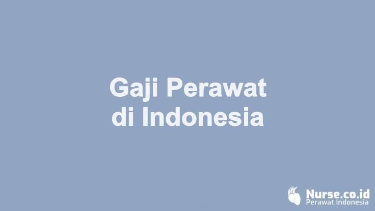 Gaji Profesi Perawat di Indonesia - nurse.co.id